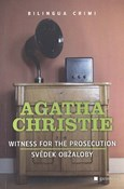 Agatha Christie – Svědek obžaloby/Witness for The Prosecution