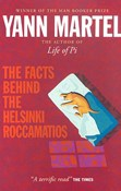 Yann Martel – The Facts Behind The Helsinki Roccamatios