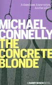 Michael Connelly – The Concrete Blonde
