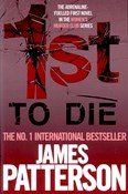 James Patterson – 1st To Die
