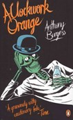 Anthony Burgess – A Clockwork Orange
