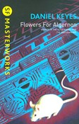 Daniel Keyes – Flowers for Algernon