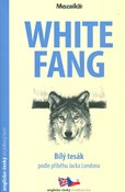 Jack London – White Fang/ Bílý tesák A2-B1