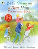 Michael Rosen – We're Going on a Bear Hunt - Colouring Book