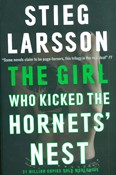 Stieg Larsson – The Girl Who Kicked The Hornets Nest