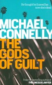 Michael Connelly – The Gods of Guilt