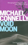 Michael Connelly – Void Moon