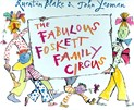 John Yeoman – The Fabulous Foskett Family Circus