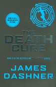 James Dashner – The Death cure - Maze Runner 3