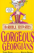 Terry Deary – Gorgeous Georgians - horrible Histories