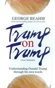 George Beahm – Trump on Trump