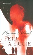 Romain Rolland – Petr a Lucie