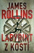 James Rollins – Labyrint z kostí