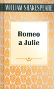 William Shakespeare – Romeo a Julie