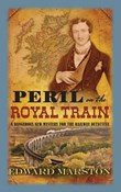 Edward Marston – Peril on the Royal Train