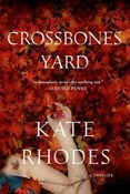 Kate Rhodes – Cross bones yard