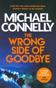 Michael Connelly – The Wrong side of goodbye
