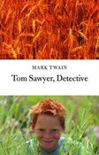 Twain Mark – Tom Sawyer, Detective