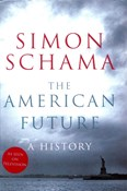Schama Simon – The American Future