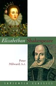 Milward Peter – Elizabethan Shakespeare
