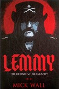 Wall Mick – Lemmy The definitive biography