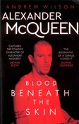 Andrew Wilson – Alexander McQueen: Blood Beneath the Skin