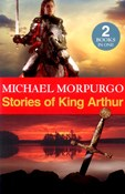 Morpurgo Michael – Stories of King Arthur