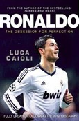 Caioli Luca – Ronaldo - Obsession for Perfection