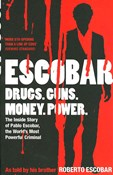 Escobar Roberto – Escobar drugs, guns,money,power