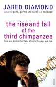 Diamond Jared – The Rise and fall of the third chimpanzee