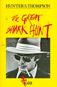 Thompson Hunter S. – Great Shark Hunt