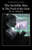 H. G. Wells – Invisible man & Food of the gods
