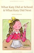 Susan Coolidge – What Katy did at school & What Katy did next