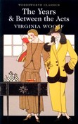 Virginia Woolf – The Years & between the acts