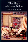 Wilde Oscar – The Plays of Oscar Wilde