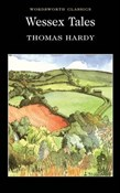 Hardy Thomas – Wessex Tales