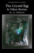 H. G. Wells – Crystal egg & other stories