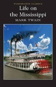 Mark Twain – Life on the Mississippi