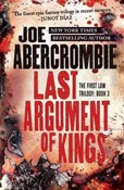 Joe Abercrombie – Last argument of kings