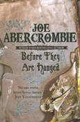 Abercrombie Joe – Before they are hanged