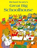Richard Scarry – Great big schoolhouse
