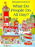 Scarry Richard – What do people do all day?