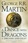 George R. R. Martin – A Dance with Dragons 1 : Dreams and Dust
