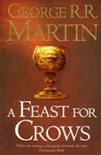George R. R. Martin – A Feast for Crows