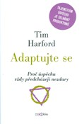 Tim Harford – Adaptujte se