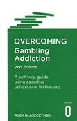 Alex Blaszczynski – Overcoming Gambling Addiction: A self-help guide using cognitive behavioural techniques