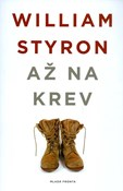 William Styron – Až na krev