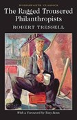 Robert Tressell – Ragged trousered philanthropists