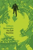 William Burroughs – Soft machine