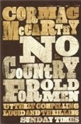 McCarthy Cormac – No Country for Old Men